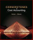 Cornerstones of Cost Accounting 1st Edition