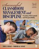 Successful Classroom Management and Discipline 9781412966788