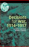 Decisions for War, 1914-1917 9780521836791