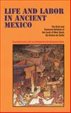 Life and Labor in Ancient Mexico 9780806126791