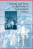 Silence and Voice in the Study of Contentious Politics 9780521806794