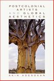 Postcolonial Artists and Global Aesthetics 9780253356796