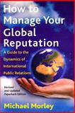 How to Manage Your Global Reputation 9780814756799