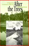 After the Trees 9780292776807