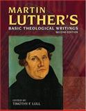 Martin Luther's Basic Theological Writings 2nd Edition