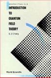 Introduction to Quantum Field Theory 9789971506810