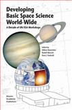 Developing Basic Space Science World-Wide 9781402016813