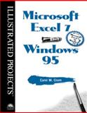 Microsoft Excel 7 for Windows 95 - Illustrated Projects 9780760046814
