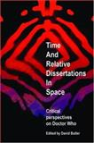 Time and Relative Dissertations in Space 9780719076824