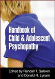 Handbook of Child and Adolescent Psychopathy 1st Edition