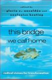This Bridge We Call Home 1st Edition
