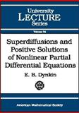 Superdiffusions and Positive Solutions of Nonlinear Partial Differential Equations 9780821836828