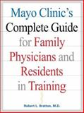 Mayo Clinic's Complete Guide for Family Physicians and Residents in Training 9780071346832