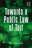 Towards a Public Law of Tort 9780754646839