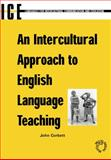 An Intercultural Approach to English Language Teaching 9781853596841