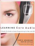 Learning Core Audio 9780321636843