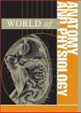 World of Anatomy and Physiology 9780787656843
