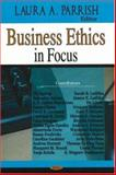 Business Ethics in Focus 9781600216848