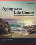 Aging and the Life Course 9780078026850