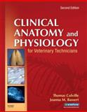 Clinical Anatomy and Physiology for Veterinary Technicians 2nd Edition