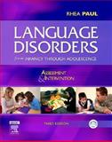 Language Disorders from Infancy Through Adolescence 3rd Edition
