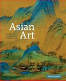 Asian Art Plus MySearchLab with Pearson EText -- Access Card Package 1st Edition