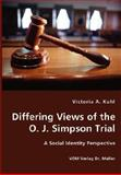 Differing Views of the O. J. Simpson Trial 9783836426862
