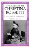 The Letters of Christina Rossetti, 1843-1873 9780813916866