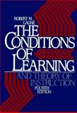The Conditions of Learning and Theory of Instruction 9780030636882