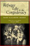 Refugee Life in the Confederacy 9780807126882