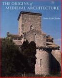 The Origins of Medieval Architecture 9780300106886