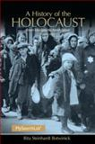 A History of the Holocaust 5th Edition