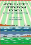Australia in the International Economy in the Twentieth Century 9780521336895
