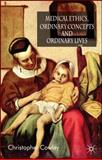Medical Ethics, Ordinary Concepts and Ordinary Lives 9780230506909