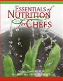 Essentials of Nutrition for Chefs 1st Edition