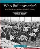 Who Built America? - To 1877 9780312446918