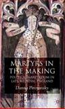 Making Martyrs 9780230516922