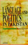 Language and Politics in Pakistan 9780195776928