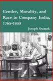 Gender, Morality, and Race in Company India, 1765-1858 9780230116931