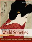 A History of World Societies - Since 1450 9th Edition