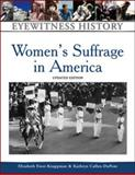 Women's Suffrage in America 9780816056934