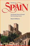 The Story of Spain 2nd Edition