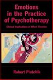 Emotions in the Practice of Psychotherapy 9781557986948