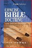 AMG Concise Bible Doctrines 9780899576954