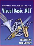 Programming Right from the Start with Visual Basic .NET 9780131416963