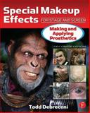 Special Makeup Effects for Stage and Screen 2nd Edition