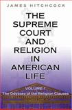 The Supreme Court and Religion in American Life 9780691116969