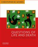 Questions of Life and Death