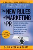 The New Rules of Marketing and PR 3rd Edition