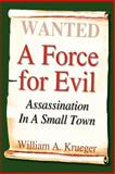 A Force for Evil 9781410766984
